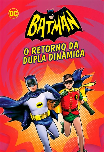 Batman - O Retorno da Dupla Dinâmica