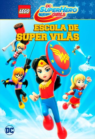 LEGO DC - Super Hero Girls - Escola de Super Vilãs