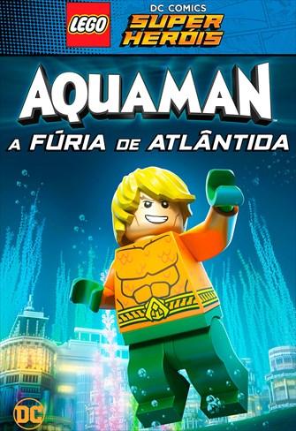 LEGO DC - Super-Heróis - Aquaman - A Fúria de Atlântida