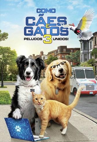 Como Cães e Gatos 3 - Peludos Unidos!