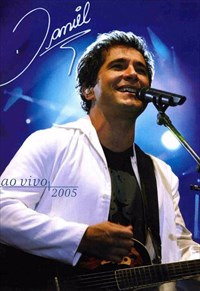 Daniel - Ao Vivo 2005