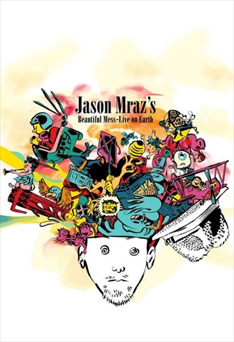 Jason Mraz`s - Beautiful Mess - Live On Earth