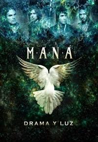 Maná - Drama Y Luz