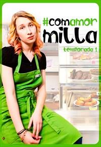 Com Amor Milla - Volume 1