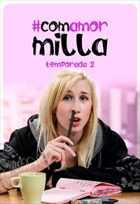Com Amor Milla - Volume 2