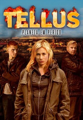 Tellus - Planeta em Perigo - Tellus - Planeta em Perigo