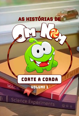 As Histórias de Om Nom - Corte a Corda - Volume 1