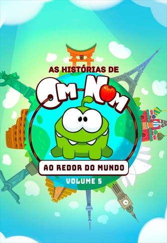 As Histórias de Om Nom - Volume 5 - Ao Redor do Mundo