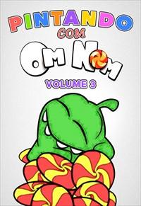 Pintando com o Om Nom - Volume 3