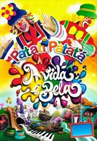 Patati Patatá - A Vida é Bela