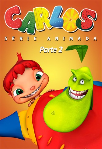 Carlos - Série Animada - Parte 2