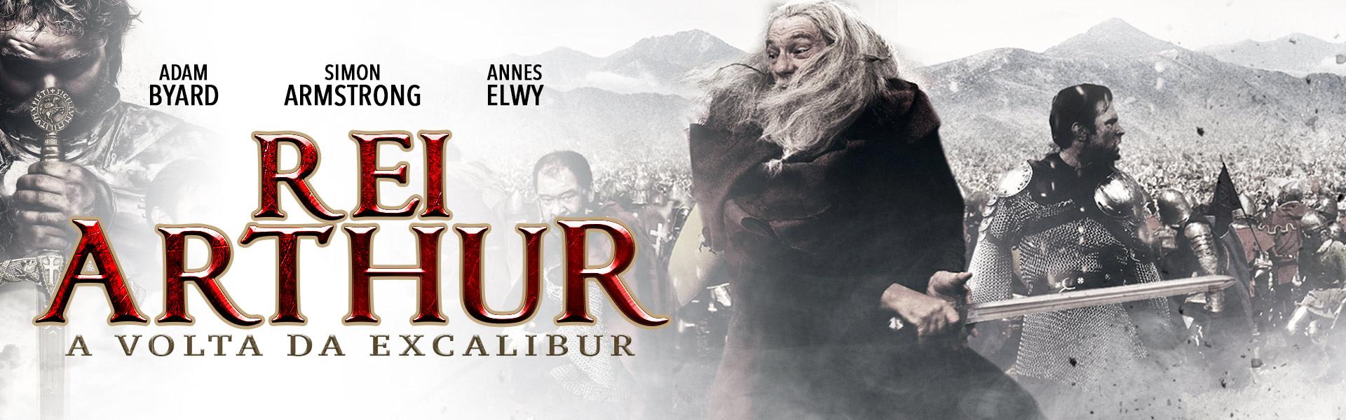 Rei Arthur - A Volta da Excalibur
