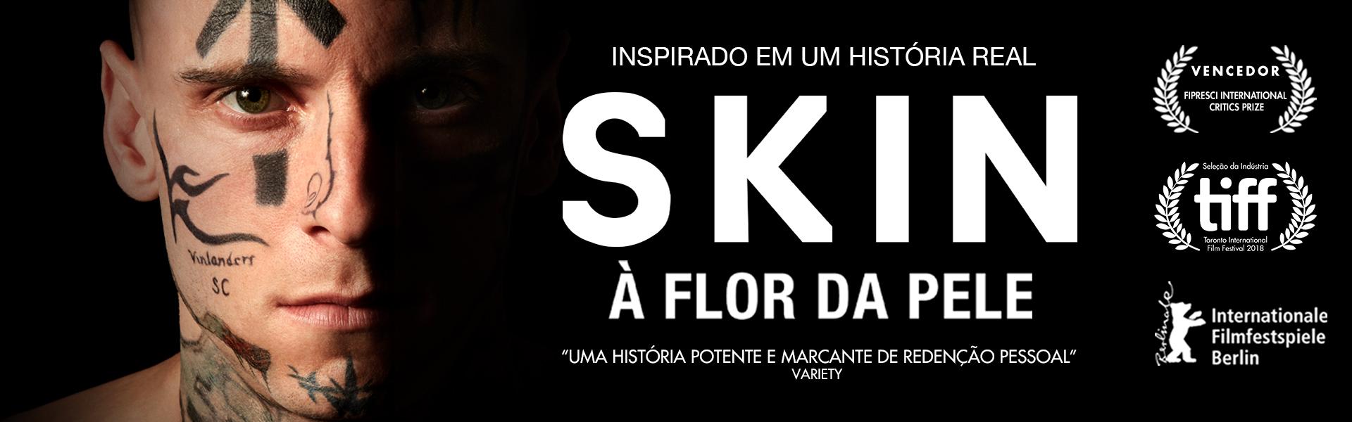 Skin: À Flor da Pele
